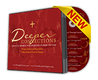 Deeper Connections Sermon Series