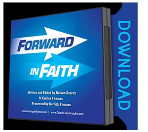 Forward In Faith Sermon Series